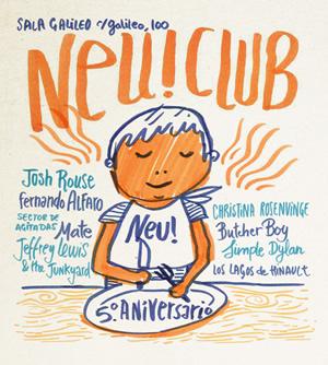 5º Aniversario del Neu! Club con Jeffrey Lewis, Christina Rosenvinge en formato especial, Josh Rouse, Butcher Boy…