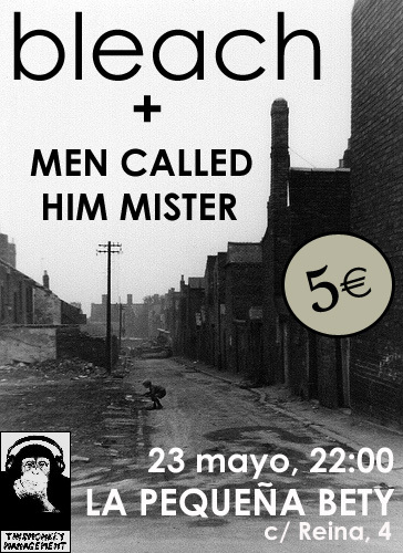 Bleach + Men Called Him Mister en concierto