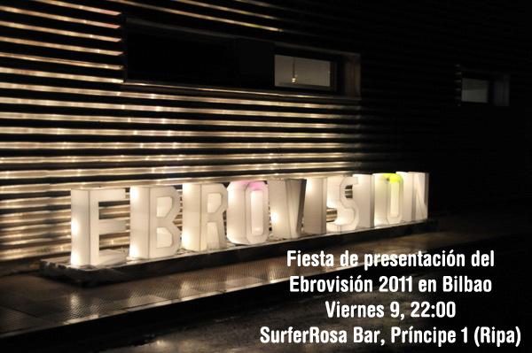 Cuenta atrás para el Ebrovisión 2011 y fiesta de presentación en el SurferRosa de Bilbao