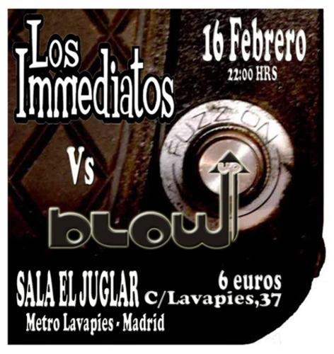 Los Immediatos y Blow Up