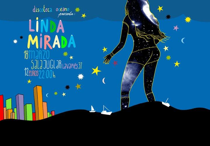 Planes para el fin de semana: viernes, Linda Mirada en la Sala Juglar